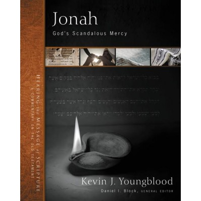 Jonah God's Scandalous Mercy Kevin Youngblood book review
