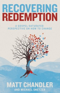 Recovering Redemption Matt Chandler