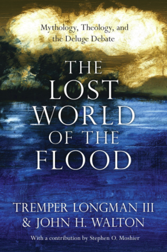 The Lost World of the Flood Longman Walton