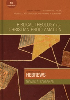 Hebrews Tom Schreiner Book Review