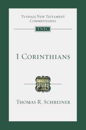 Book Review 1 Corinthians (TNTC) Tom Schreiner