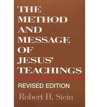 Method and Message of Jesus' Teaching